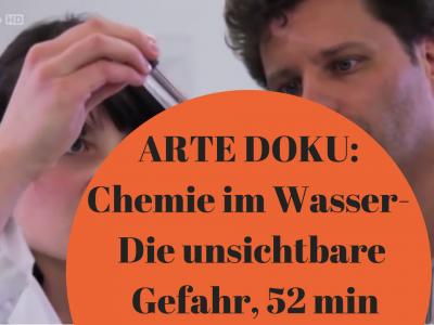Doku im TV bei ARTE: Chemie im Wasser - die unsichtbare Gefahr